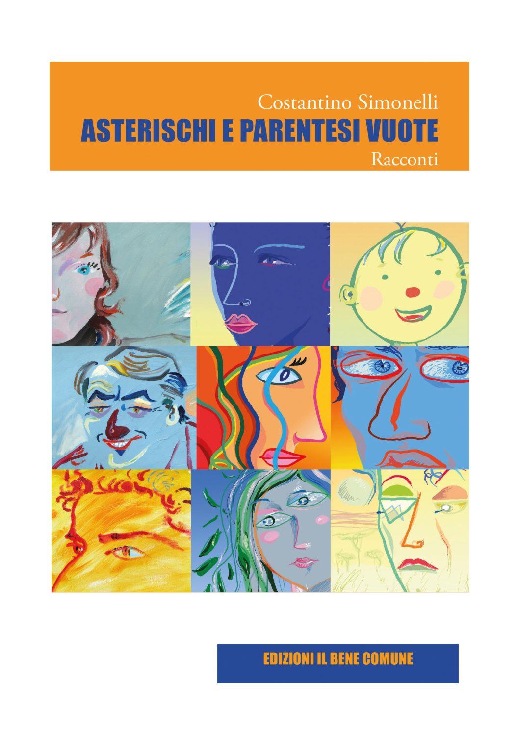 """""""ASTERISCHI E PARENTESI VUOTE"""" l'ultima fatica letteraria di Costantino Simonelli"""